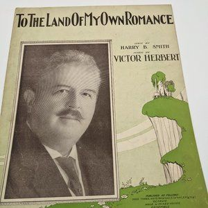 To The Land Of My Own Romance sheet music - 1930